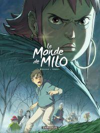 Le Monde de Milo T4, bd chez Dargaud de Marazano, Ferreira