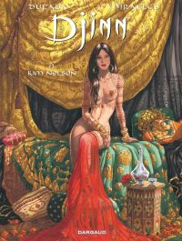 Djinn T13 : Kim Nelson, bd chez Dargaud de Dufaux, Miralles
