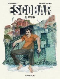 Escobar, bd chez Dargaud de Piccoli, Palumbo