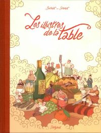 Les Illustres de la table, bd chez Dargaud de Simmat, Burniat