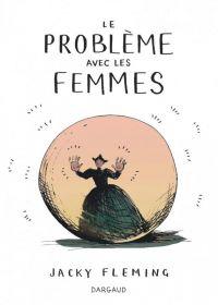 Le Problème avec les femmes : , bd chez Dargaud de Fleming