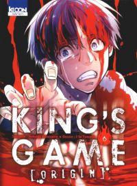 King's game origin T6 : , manga chez Ki-oon de Kanazawa, Yamada