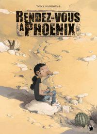Rendez-vous à Phoenix, bd chez Paquet de Sandoval