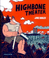 Highbone Theater, comics chez L'Association de Daly