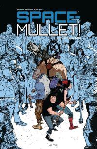 Space Mullet ! T1 : Un pari à la fois (0), comics chez Akileos de Johnson