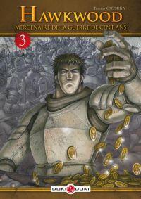 Hawkwood - Mercenaire de la guerre de cent ans T3 : , manga chez Bamboo de Ohtsuka
