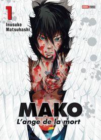 Mako l'ange de la mort T1 : , manga chez Panini Comics de Matsuhashi