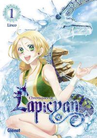 Chroniques de Lapicyan T1, manga chez Glénat de Linco