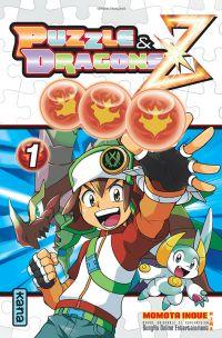 Puzzle & dragons Z  T1, manga chez Kana de Inoue