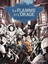 La Flamme et l'Orage T2 : Les Alchimistes, bd chez Gallimard de Friha