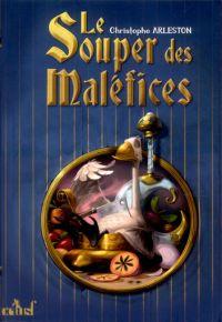 Le Souper des maléfices, bd chez ActuSF de Arleston, Leyssenne