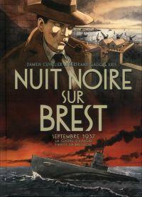 Nuit noire sur Brest : , bd chez Futuropolis de Kris, Galic, Cuvillier