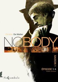 No Body T1 : Soldat inconnu (0), bd chez Soleil de de Metter