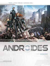 Androïdes T3 : Invasion (0), bd chez Soleil de Cordurié, Nhieu, Digikore studio