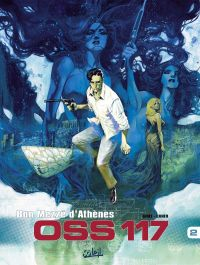 OSS 117 T2 : Bon Mezzé d'Athènes (0), bd chez Soleil de Gihef, Cuneo, Usagi, Perger