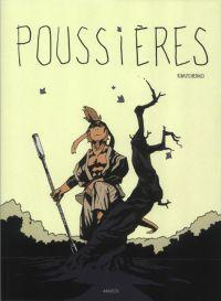 Poussières : , bd chez Akileos de Ribaltchenko