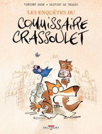 Les Enquêtes du commissaire Crassoulet, bd chez Delcourt de Odin, Bellec