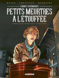 Crimes gourmands T1 : Petits Meurtres à l'étouffée (0), bd chez Delcourt de Raven, Chetville, Quaresma
