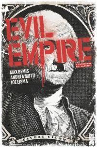 Evil Empire T2 : La désunion fait la force ! (0), comics chez Glénat de Bemis, Eisma, Mutti, Tumburus, Shaw