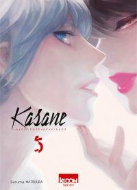 Kasane - La voleuse de visage T5, manga chez Ki-oon de Matsuura