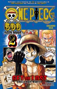 One piece 500 Quiz Book - Get or Lost  T2, manga chez Glénat de Oda