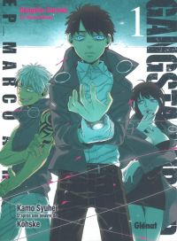 Gangsta Cursed Ep_Marco T1 : , manga chez Glénat de Kohske, Kamo