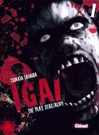 Igai - The play dead/alive T1 : , manga chez Glénat de Saimura