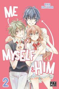 Me, myself & him  T2, manga chez Pika de Kajiyama