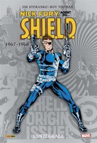 Nick Fury, agent du S.H.I.E.L.D. T2 : 1967-1968 (0), comics chez Panini Comics de Goodwin, Jim Steranko ou Steranko, Thomas, Adkins, Tartaglione, Giacoia, Everett, Springer, Sinnott, Mullin, Fama, Steranko