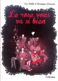 Le Rose vous va si bien : , bd chez Casterman de Grisseaux, Rollin