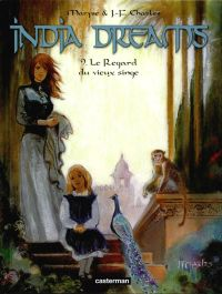 India Dreams – cycle 2, T9 : Le Regard du vieux singe (0), bd chez Casterman de Charles, Charles