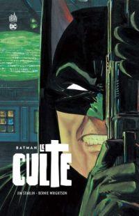 Batman - Le Culte, comics chez Urban Comics de Starlin, Wrightson