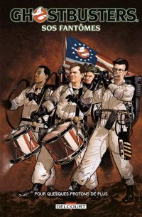 Ghostbusters - SOS Fantômes T4 : Pour quelques protons de plus, comics chez Delcourt de Burnham, Jones, Schoening, Delgado