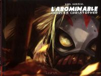 L'Abominable Charles Christopher T2, comics chez Lounak de Kerschl