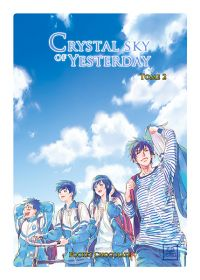 Crystal sky of yesterday  T2, manga chez Kotoji de Chocolate