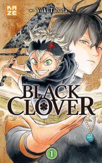 Black clover T1, manga chez Kazé manga de Tabata
