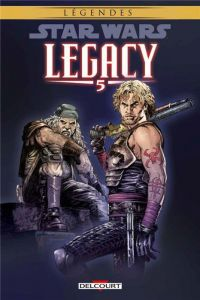 Star Wars Legacy T5 : Loyauté, comics chez Delcourt de Ostrander, Foreman, Duursema, Anderson