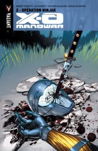 X-O Manowar T2 : Opération Ninjak (0), comics chez Bliss Comics de Venditti, Gaudiano, Garbett, Baumann