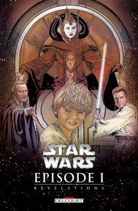 Star Wars Episodes : La menace fantôme - Révélations (0), comics chez Delcourt de Truman, Windham, Schultz, Gilroy, Showman, Teranishi, Crespo, Russell, Egeland, MacKinnon, Stamp, Chuckry, David, Bradstreet