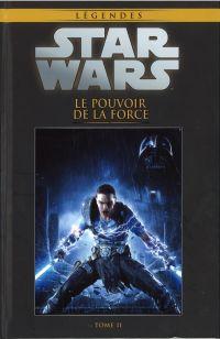 Star Wars Légendes T46 : Le pouvoir de la Force - partie 2 (0), comics chez Hachette de Blackman, Francia, Silva, Rodriguez