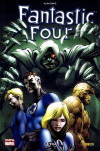 Fantastic Four - La Fin, comics chez Panini Comics de Davis, Kalisz