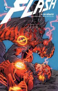 Flash T4 : En négatif, comics chez Urban Comics de Manapul, Buccellato, Hepburn, Sprouse, Herring