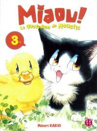 Miaou ! Le quotidien de Moustic T3 : , manga chez Nobi Nobi! de Kakio