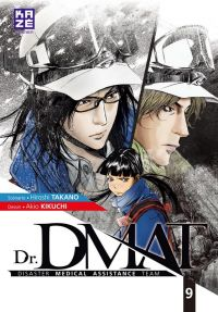 Dr. DMAT T9 : , manga chez Kazé manga de Takano, Kikuchi