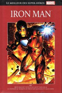 Marvel Comics : le meilleur des super-héros T6 : Iron Man (0), comics chez Hachette de Quesada, Lieber, Lee, Heck, Ramos, Decastro, Hunter, Chen, Martinez, Smith, Oliff