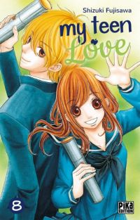 My teen love T8, manga chez Pika de Shizuki