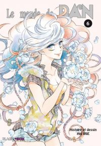 Le monde de Ran T6, manga chez Panini Comics de Irie