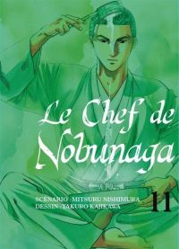Le chef de Nobunaga T11 : , manga chez Komikku éditions de Kajikawa