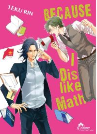 Because I dislike math, manga chez Boy's Love IDP de Rin