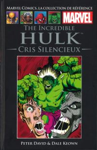 Marvel Comics, la collection de référence T61 : The Incredible Hulk - Cris silencieux (0), comics chez Hachette de David, Keown, Oliver
